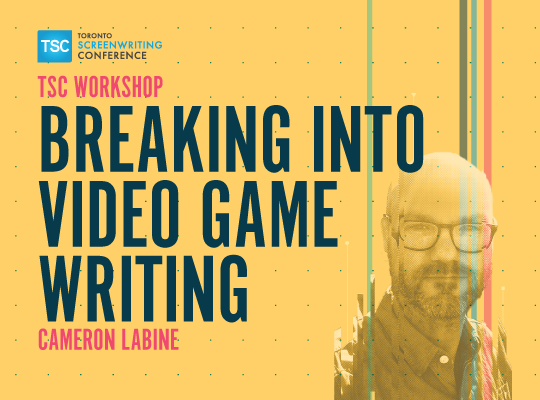 Breaking Into Video Game Writing